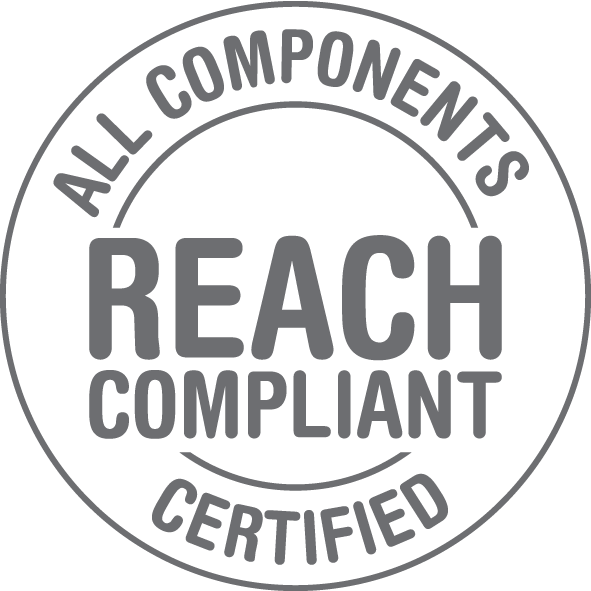 All components certified Reach compliant